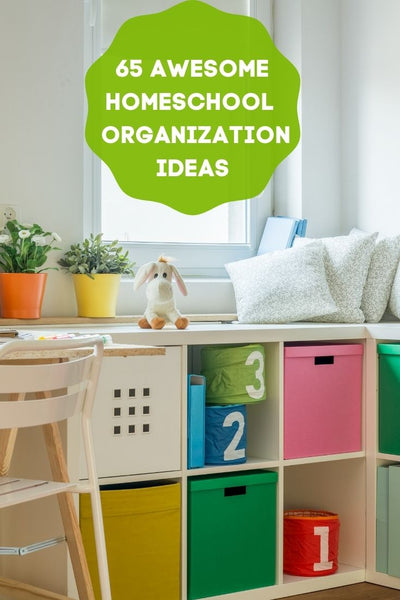 65 Awesome Homeschool Organization Idea