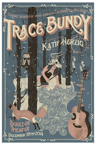 Trace Bundy - Limited Print - 6th Annual Acoustic Holiday