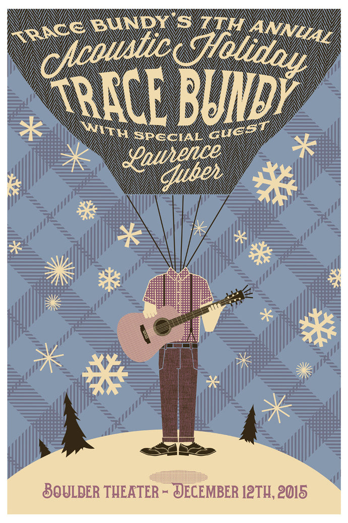Trace Bundy - Limited Print - 7th Annual Acoustic Holiday