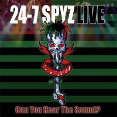 24-7 Spyz - Can You Hear The Sound?