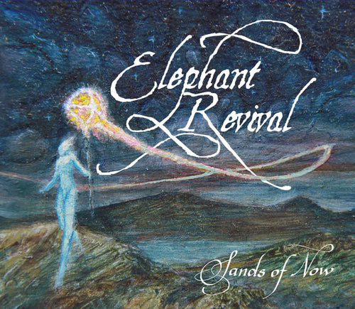 Elephant Revival Sands of Now - CD/DVD recorded live at the Boulder Theater