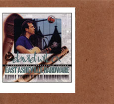 David Wilcox - East Asheville Hardware - Authorized Bootleg