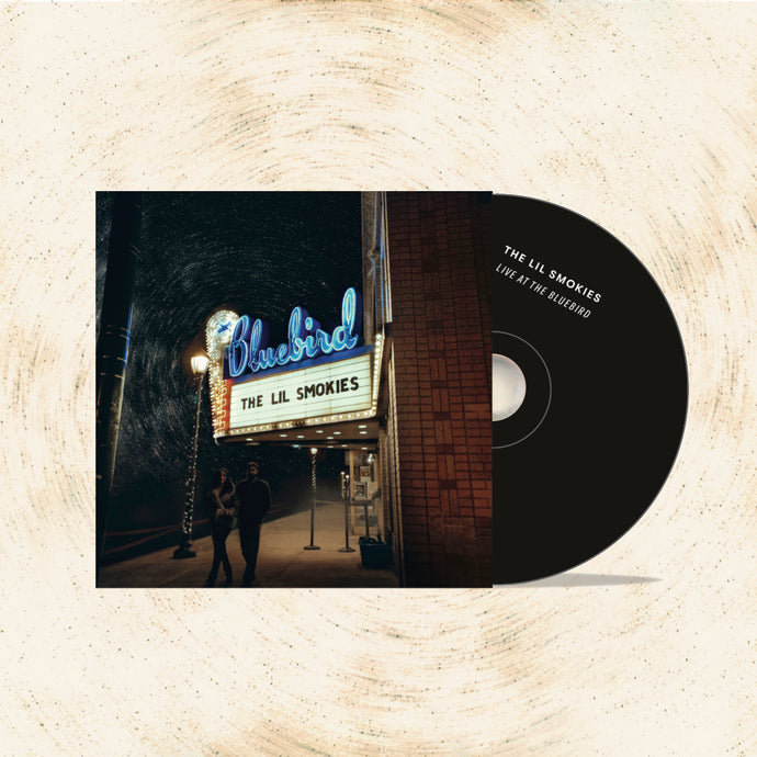 The Lil Smokies - Live at the Bluebird CD (2019)