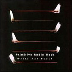 Primitive Radio Gods - White Hot Peach