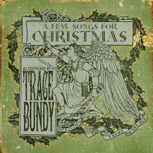 Trace Bundy - A Few Songs For Christmas