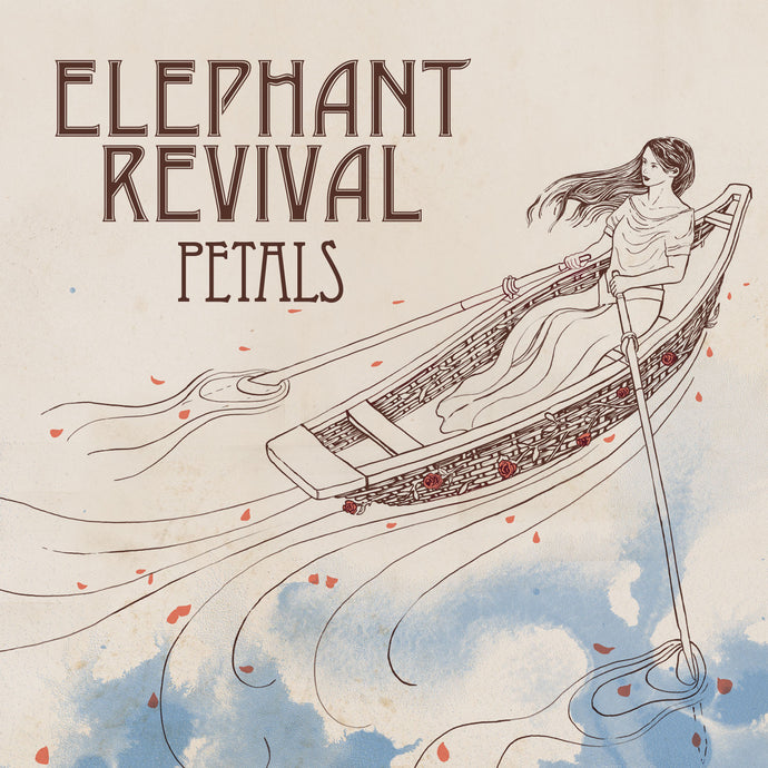 Elephant Revival - Petals - CD