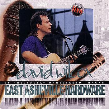 David Wilcox - East Asheville Hardware (Original Packaging)