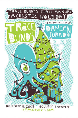 Trace Bundy - Limited Print - 1st Annual Acoustic Holiday