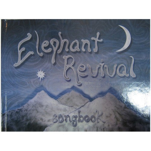 Elephant Revival - Song Book