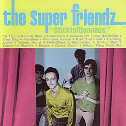 The Super Friendz - Sticktoitiveness