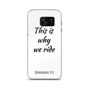 This is why we ride - Coque Samsung - Dossard 51 - cyclisme