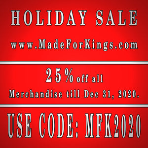 25% Off all our Merchandise till the End of the Year!!!! USE CODE: MFK2020