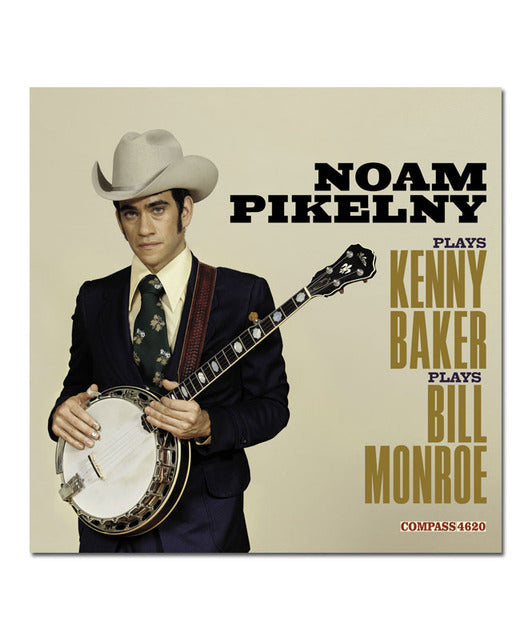 Noam Pikelny Plays Kenny Baker Plays Bill Monroe Vinyl LP