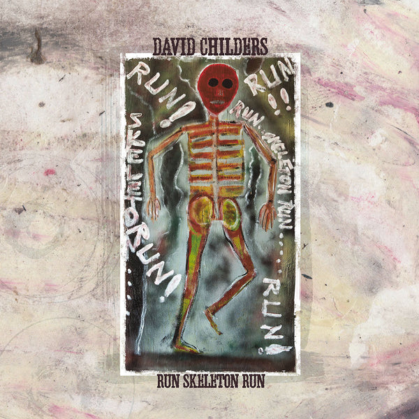 David Childers Run Skeleton Run Vinyl LP