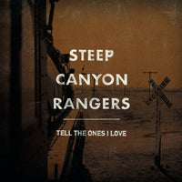 Steep Canyon Rangers Tell the Ones I Love LP