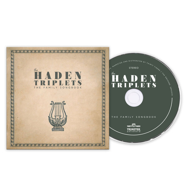 The Haden Triplets The Family Songbook CD