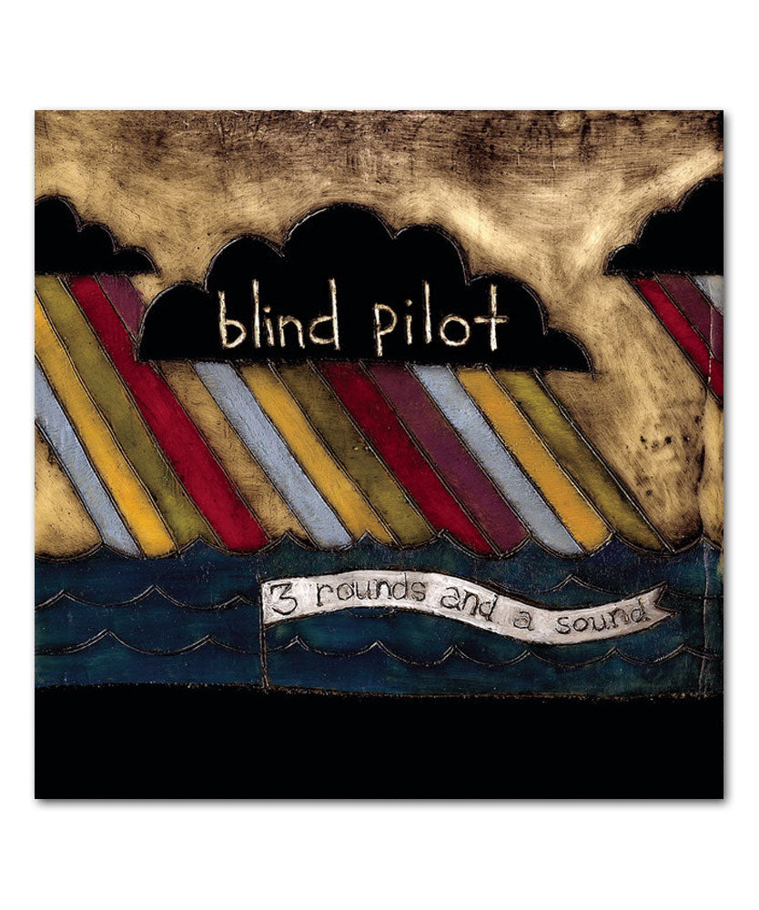 Blind Pilot 3 Rounds and a Sound CD