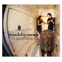 Mandolin Orange [DIGITAL DOWNLOAD] Quiet Little Room Mp3