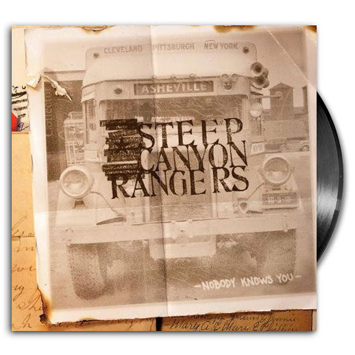 Steep Canyon Rangers Nobody Knows You Vinyl LP