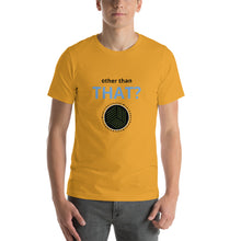 Load image into Gallery viewer, other than THAT? Auto Sales Wear Car Biz SPIFFS Short-Sleeve Unisex T-Shirt