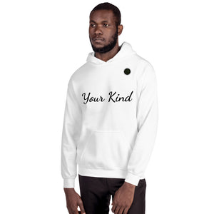 Your Kind Unisex Hoodie Kindonyou
