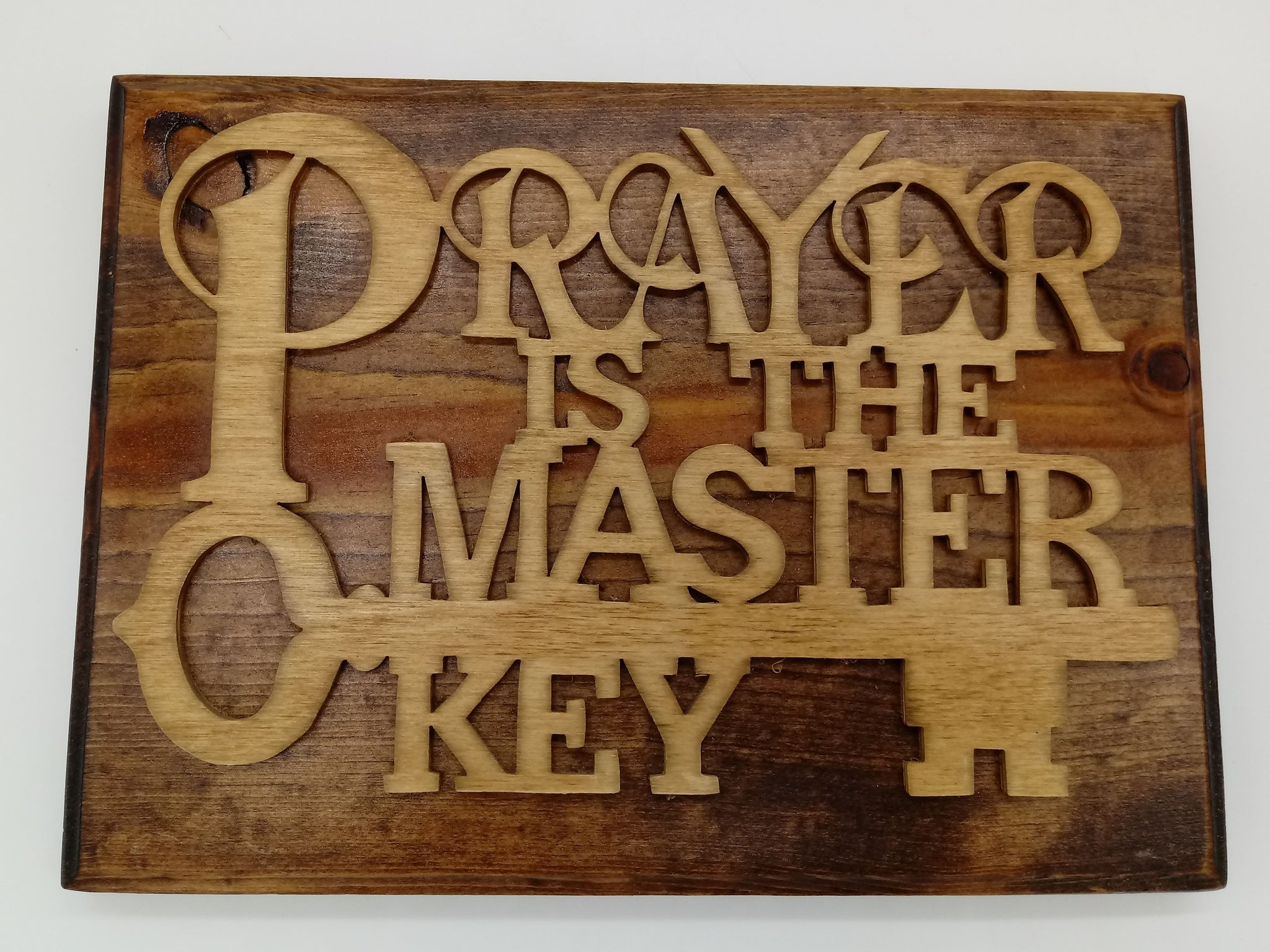 Prayer is the Master Key Plaque - Kripp's Kreations