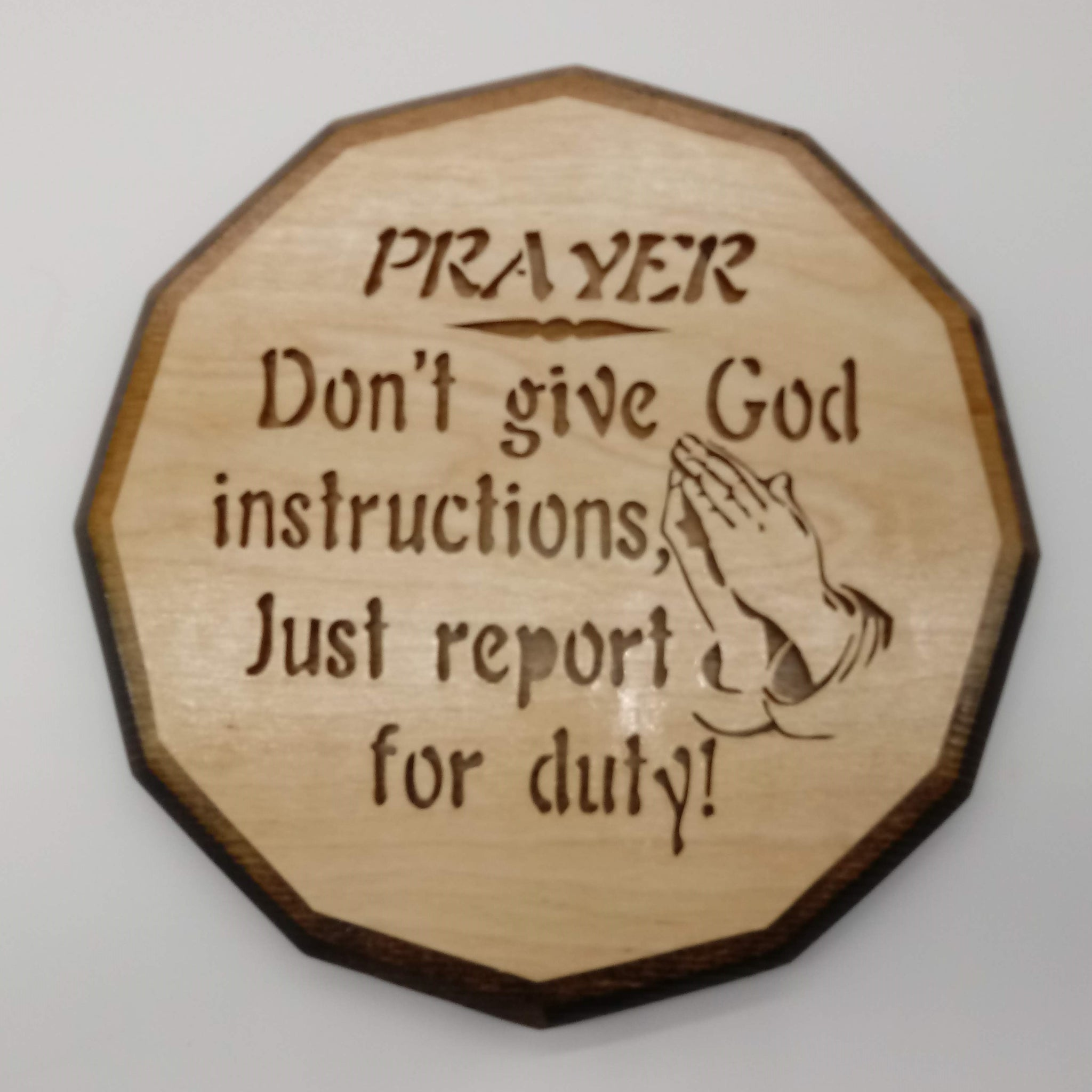 Don't Give God Instructions Plaque - Kripp's Kreations