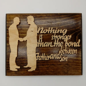Father and Son Inspirational Wall Hanging - Kripp's Kreations