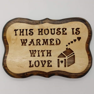 House Warmed With Love Decoration - Kripp's Kreations