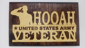 Hooah US Army Veteran Sign - Kripp's Kreations