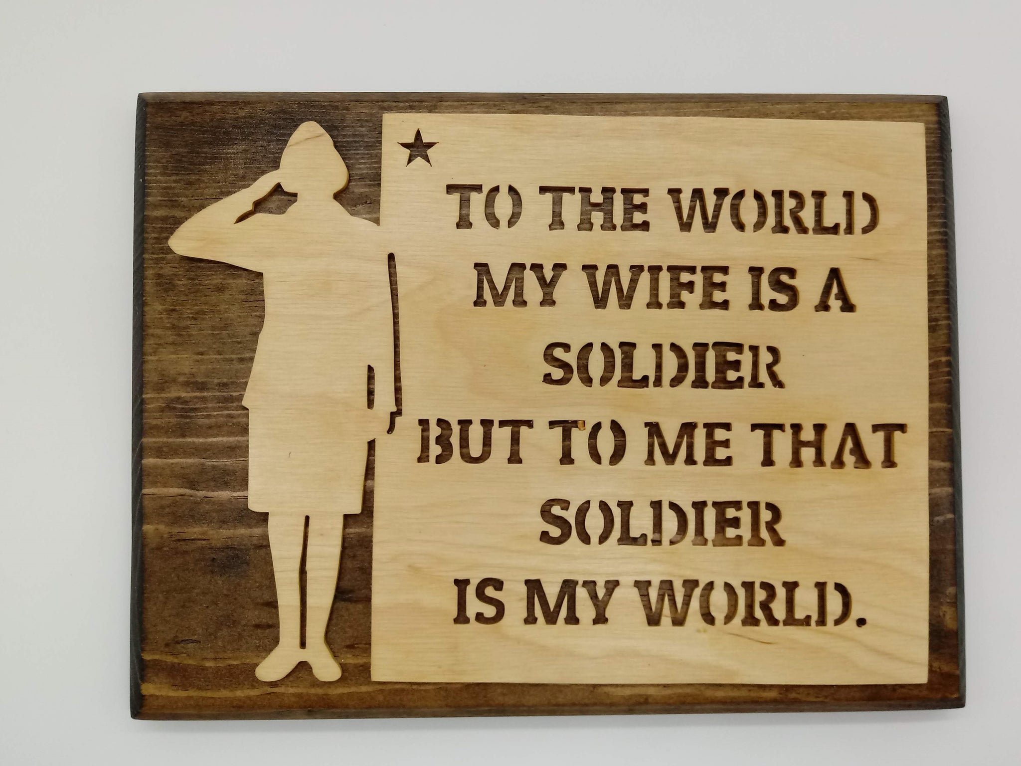 Soldier Wife My World Wall Plaque - Kripp's Kreations