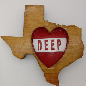 Deep in Heart of Texas Novelty Gift - Kripp's Kreations