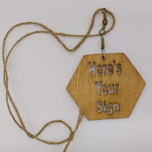 Here's Your Sign Necklace - Kripp's Kreations