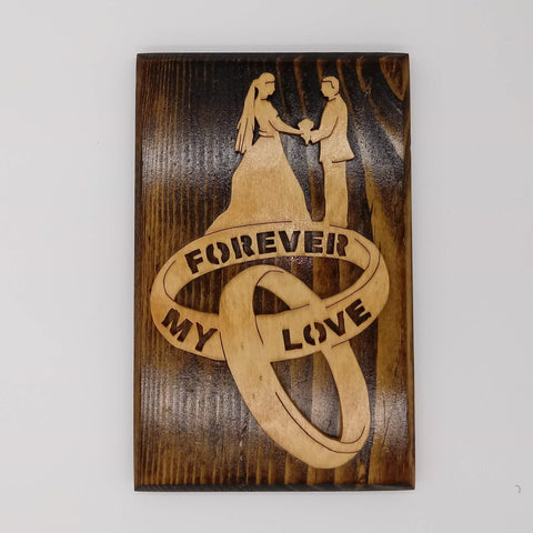 Forever My Love Wall Plaque - Kripp's Kreations