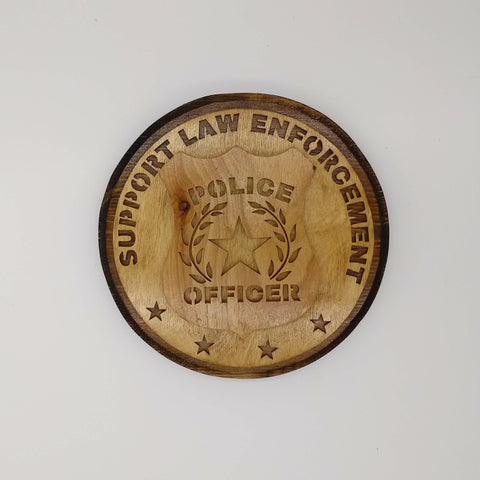 Support Law Enforcement Police Plaque - Kripp's Kreations