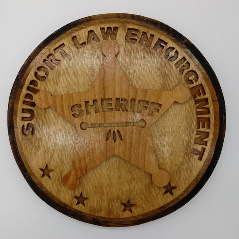 Support Law Enforcement Sheriff Plaque - Kripp's Kreations