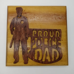 Proud Police Dad Plaque - Kripp's Kreations