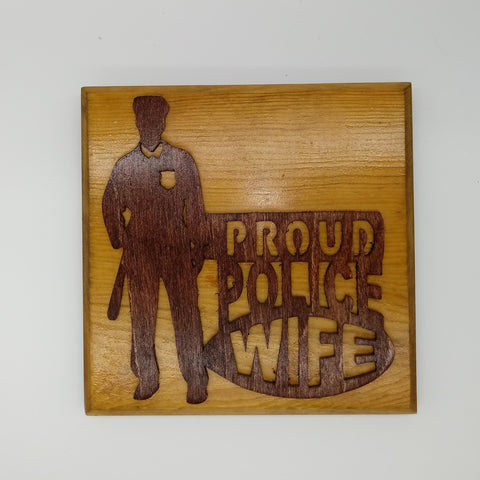 Proud Police Wife Plaque - Kripp's Kreations