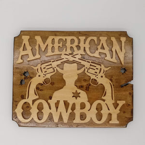 American Wild West Cowboy Plaque - Kripp's Kreations
