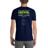 Reactor is Critical - T-Shirt