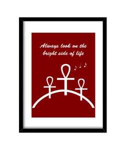 cuadros always look on the bright side of life (, talla 30 x 40