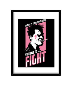 cuadros fight club: you have to fight, talla 30 x 40