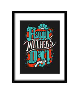 cuadros happy mother's day, talla 30 x 40
