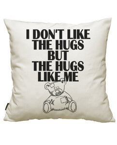 fundas cojines i dont like the hugs, talla 50 x 50