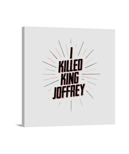 lienzos i killed king joffrey, talla 40 x 40