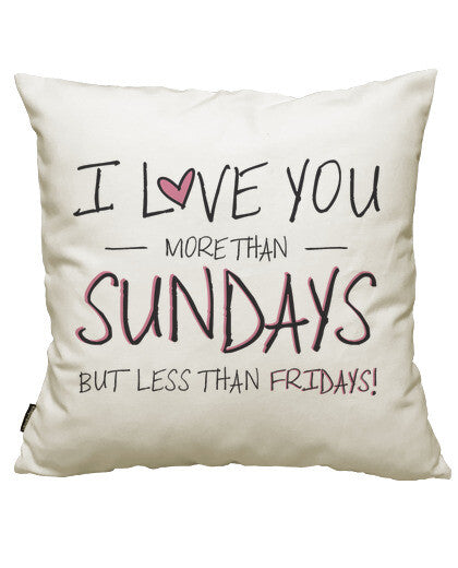 fundas cojines i love you more than sundays, talla 50 x 50