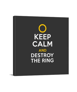 lienzos keep calm and destroy the ring, talla 40 x 40