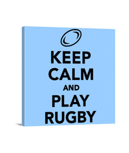 lienzos keep calm and play rugby, talla 40 x 40