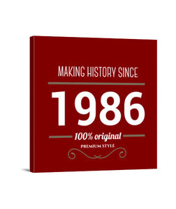 lienzos making history 1986 white text, talla 40 x 40
