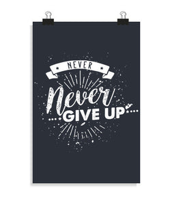 posters never never give up, talla 20 x 30